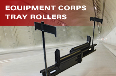 Equipment Corps Tray Rollers